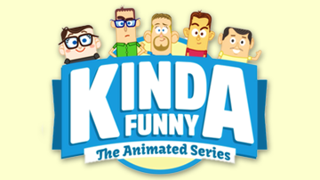 Kinda Funny: The Animated Series