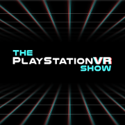 The PlayStation VR Show
